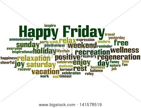 Happy Friday, Word Cloud Concept 5