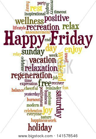Happy Friday, Word Cloud Concept 4