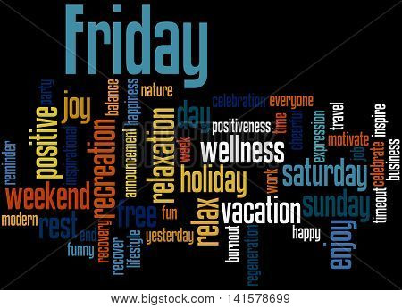 Friday, Word Cloud Concept 7