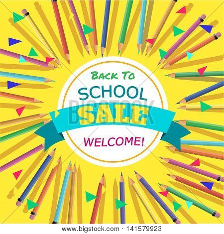 Back To School Sale. Background with Colorful Pencils with Header. Welcome. PosterBanner Brochure Template.Vector Illustration.
