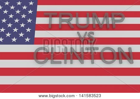 BERLIN GERMANY - AUGUST 7 2016: US Presidential election 2016: Trump vs Clinton with US flag 3d illustration