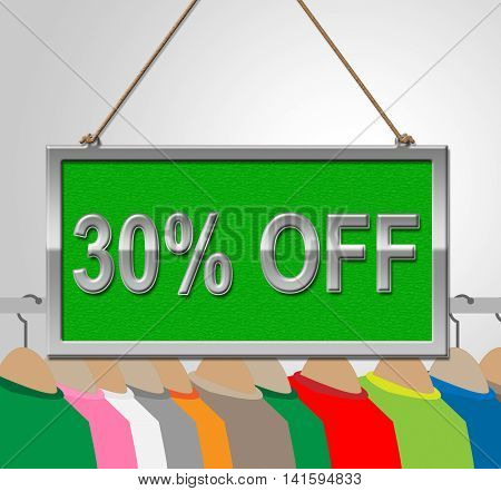 Thirty Percent Sign Means Discounts Sale And Clothing