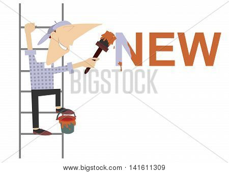 Cartoon painter refreshes inscription. Cartoon worker climbs on the ladder and paints the word new