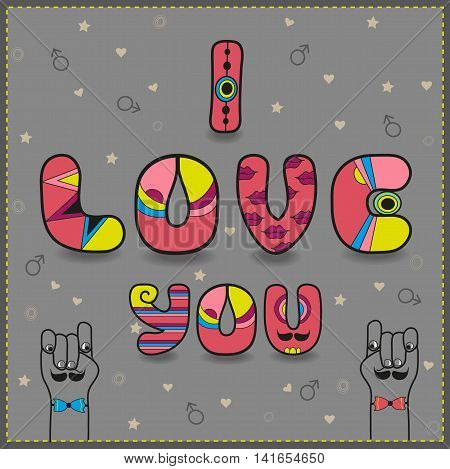 Inscription for gay men in love. I love you. Artistic font. Pink letters. Gray background. Cartoon hands looking at each other. illustration.