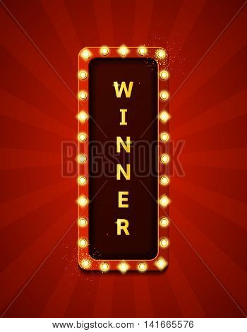 Winner retro banner with glowing lamps. Vector illustration with shining lights in vintage style. Label for winners of poker, cards, roulette and  lottery.