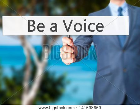 Be A Voice - Business Man Showing Sign