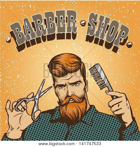 Barber shop poster vector illustration. Hipster barber stylist with scissors shop design in vintage pop art style.