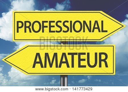 Professional x Amateur yellow sign