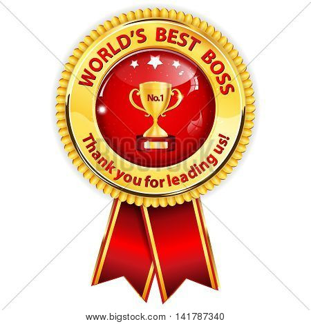 World's best boss, Thank you for leading us - hanging award ribbon.
