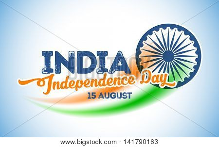 Indian national holiday India Independence Day. 15th of August. Greeting card design. Vector illustration.