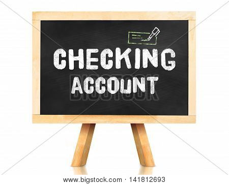 Checking Account Word On Blackboard With Easel Isolated On White Background With Clipping Path At Ob