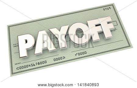 Payoff Check Money Final Last Payment 3d Illustration