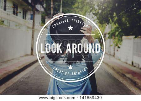 Look Around Adventure Traveling Exploration Journey Concept