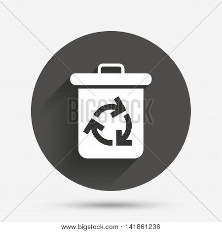 Recycle bin icon. Reuse or reduce symbol. Circle flat button with shadow. Vector