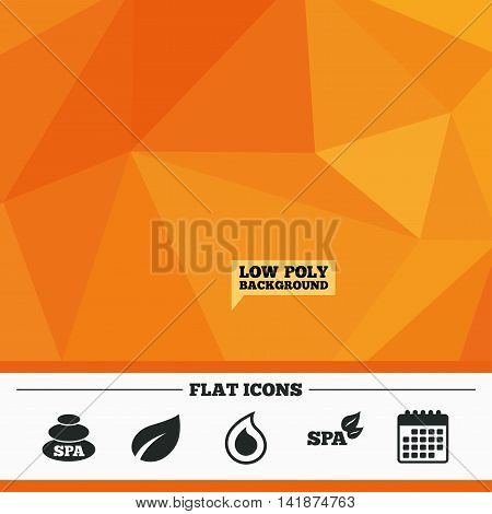 Triangular low poly orange background. Spa stones icons. Water drop with leaf symbols. Natural tear sign. Calendar flat icon. Vector