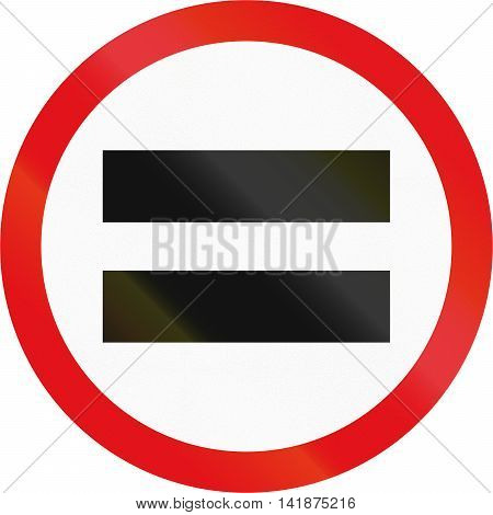 Road Sign Used In The African Country Of Botswana - Unauthorised Vehicles Prohibited