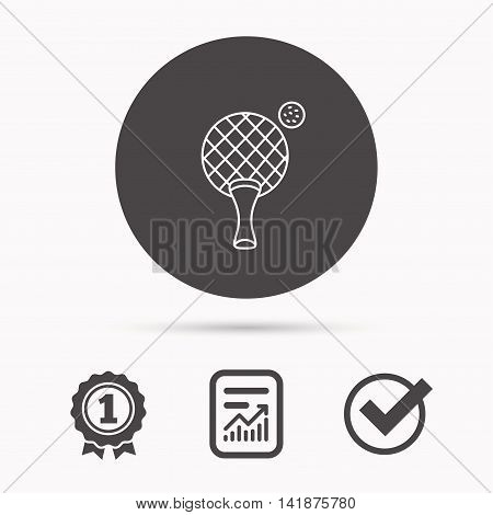 Table tennis icon. Ping pong sign. Professional sport symbol. Report document, winner award and tick. Round circle button with icon. Vector