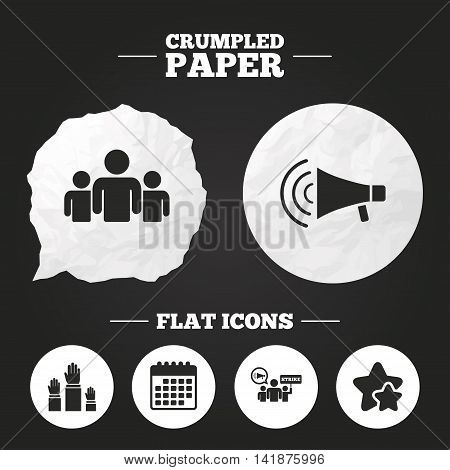 Crumpled paper speech bubble. Strike group of people icon. Megaphone loudspeaker sign. Election or voting symbol. Hands raised up. Paper button. Vector
