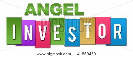 Angel investor text alphabets written over colorful background.