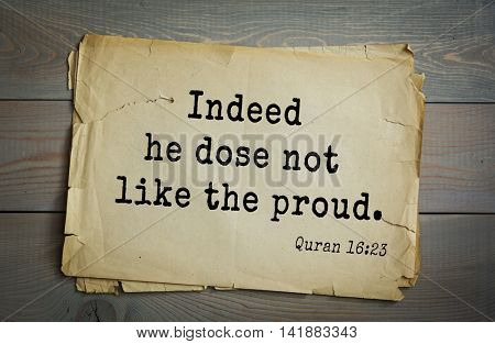 Islamic Quran Quotes.Indeed he dose not like the proud.