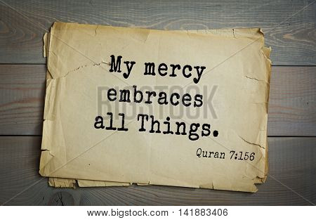 Islamic Quran Quotes.My mercy embraces all Things.