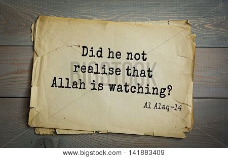 Islamic Quran Quotes.Did he not realise that Allah is watching?