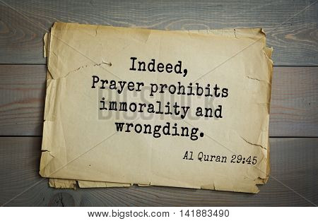 Islamic Quran Quotes.Indeed, Prayer prohibits immorality and wrongding.