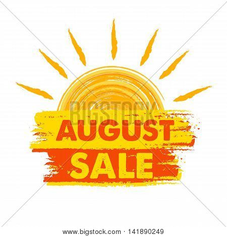 august sale summer banner - text in yellow and orange drawn label with sun symbol business seasonal shopping concept