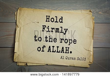 Islamic Quran Quotes.Hold Firmly to the rope of ALLAH.