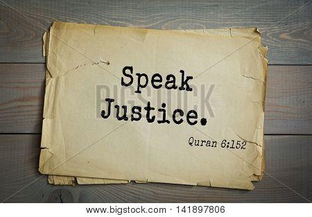 Islamic Quran Quotes. Speak Justice .