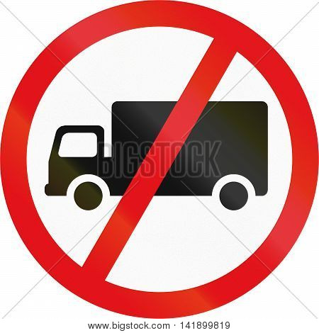 Road Sign Used In The African Country Of Botswana - Goods Vehicles Prohibited