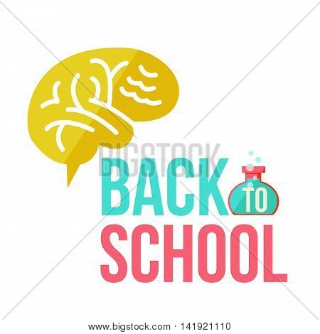 Back to school poster with brain, flat style illustration isolated on white background. Start of school season concept, poster card design with human brain as a symbol of educational process
