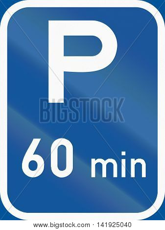 Road Sign Used In The African Country Of Botswana - Parking With A 60 Minute Limit