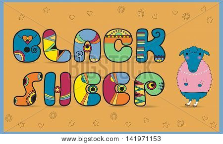 Inscription Black Sheep. Sheep with sweeter. Colored Letters. Illustration