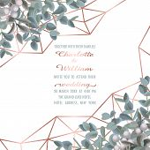 Wedding Invitation Card With Pink Gold Geometric Frame And Eucalyptus On White Background. Fashion G poster