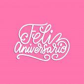 Feliz Aniversario Translated From Spanish Handwritten Phrase Happy Anniversary On Pink Background. V poster