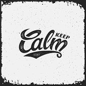 Keep Calm Lettering With Scratches On A Grunge Background. Vector Illustration. poster