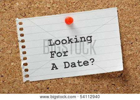 Looking for a Date?
