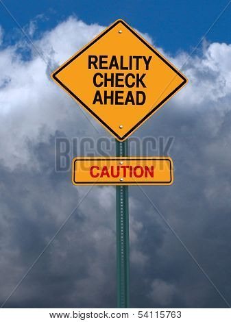 Rality Check Ahead Sign