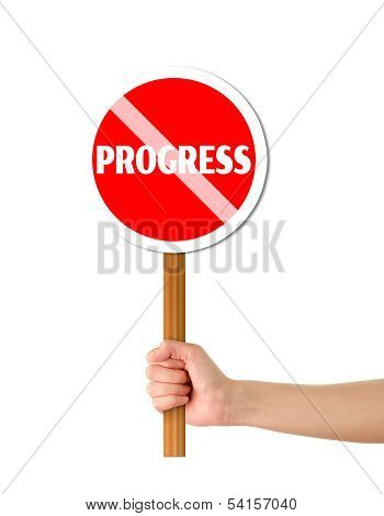 Hand Holding Progress Red Sign
