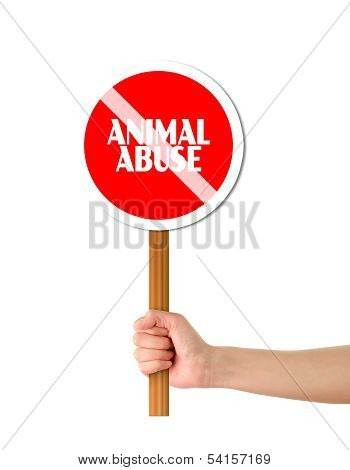 Hand Holding Red Stop Animal Abuse Sign