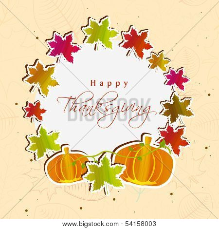 Happy Thanksgiving Day concept with colorful maple leaves, pumpkins. can be use as flyer, banner or poster.