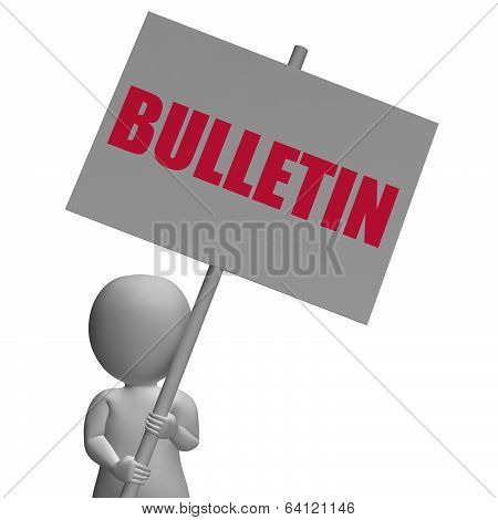 Bulletin Protest Banner Shows Official Notification Or Notice Bo