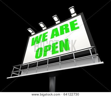 We Are Open Sign Represents Grand Opening And Inauguration