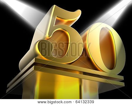 Golden Fifty On Pedestal Means Movie Awards Or Recognition