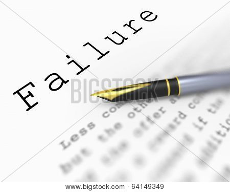 Failure Word Shows Unsuccessful Deficient Or Underachieving