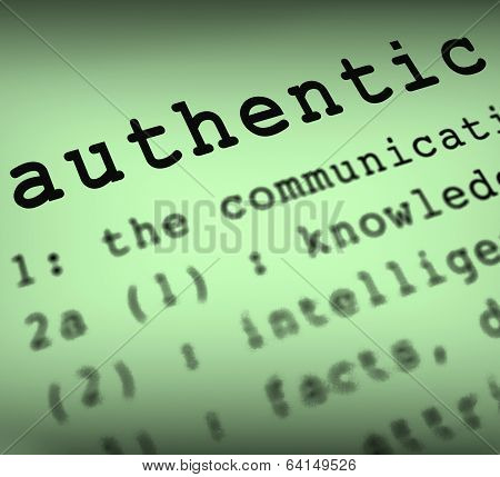 Authentic Definition Shows Authenticity Guaranteed Or Genuine Pr