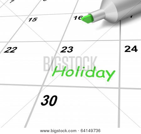 Holiday Calendar Shows Downtime And Day Off