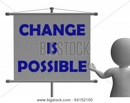 Change Is Possible Board Means Possible Improvement