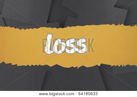 The word loss against digitally generated grey paper strewn